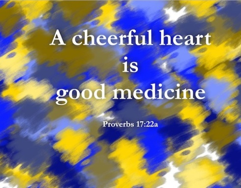Proverbs By Efua Cheerful heart